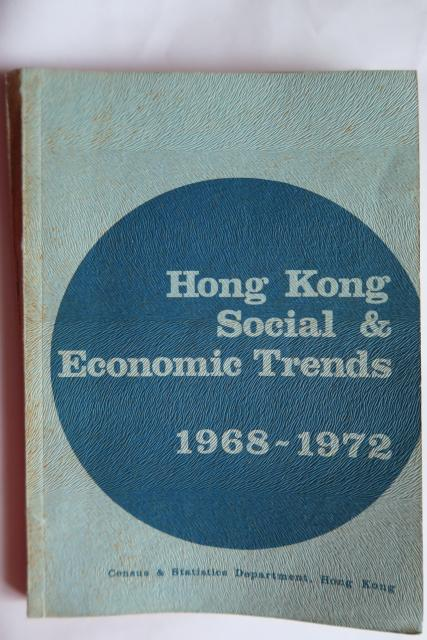 Hong Kong Social & Economic Trends 1968-1972