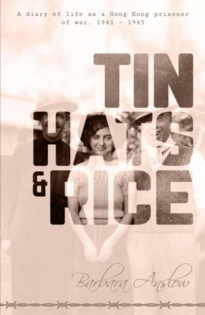 "Front cover of ""Tin Hats and Rice"""